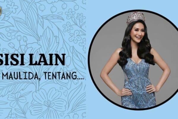Putri Indonesia – Ayu Maulida dengan Pandangan Humanisnya